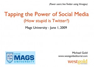 Tapping the Power of Social Media - MagsU 2009 slides